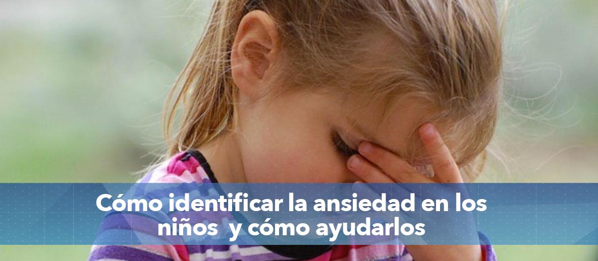 identificar la ansiedad en los niños